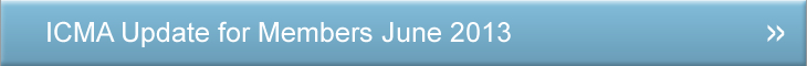 Members Update | ICMA Update for Members June 2013
