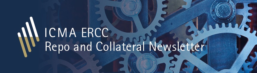 ICMA ERCC Repo and Collateral Newsletter